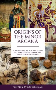 Book Cover Origins of the Minor Arcana by Ben Hoshour